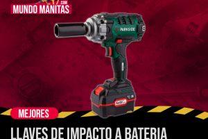 Mejores llaves de impacto a batería del mercado